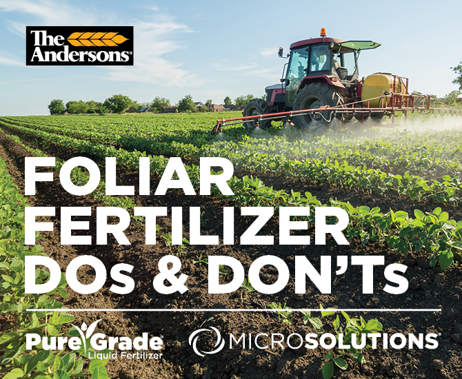 The Andersons Tend to What You Planted: Foliar Fertilizer Do's and Don'ts